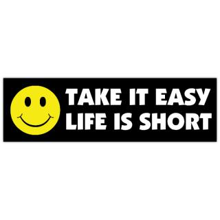 life is short bumper sticker