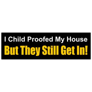 Child+Proof+Bumper+Sticker