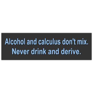 Drink+and+Derive+Bumper+Sticker