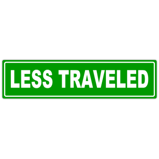 Less+Traveled+Street+Sign