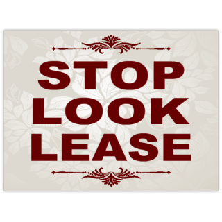 Stop+Look+Lease+Sign+101