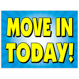 Move+In+Today+Sign+103