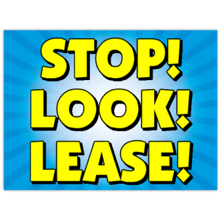 Stop+Look+Lease+Sign+103
