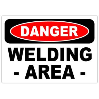 Danger+Welding+Area+101