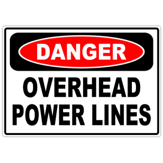 Danger+Overhead+Power+Lines+101