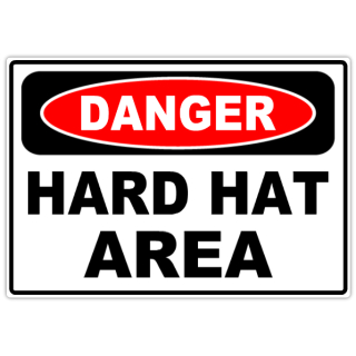 Danger+Hard+Hat+Area+101