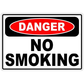 Danger+No+Smoking+101