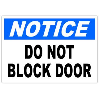 Notice+Do+Not+Block+Door+101