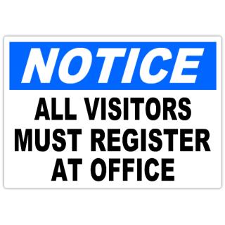 Notice+All+Visitors+Must+Register+101