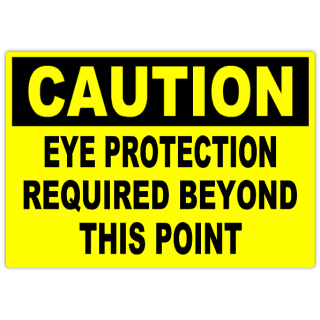 Caution+Eye+Protection+101