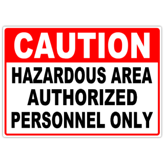 Caution+Hazardous+Area+103