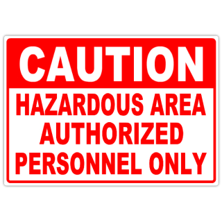 Caution+Hazardous+Area+104