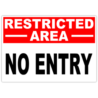 Restricted+No+Entry+101