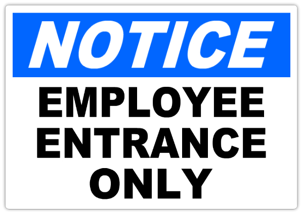 notice employee entrance only 101 notice safety sign