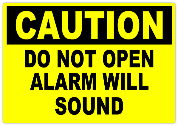 Caution Alarm Will Sound 101 | Caution Safety Sign Templates