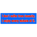 Insanity Bumper Sticker