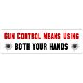 Gun Control Bumper Sticker 102