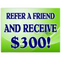 Refer a Friend Sign 102