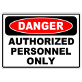 Danger Authorized Personnel Only 101