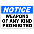 Notice Weapons Prohibited 101