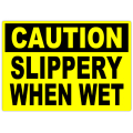 Caution Slippery When Wet 101
