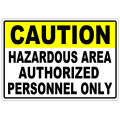 Caution Hazardous Area 102