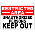 Restricted Area Unauthorized 101