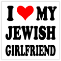 I Love My Jewish Girlfriend 101