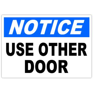 Notice+Use+Other+Door+101