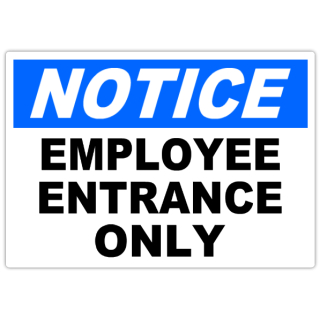 Notice+Employee+Entrance+Only+101