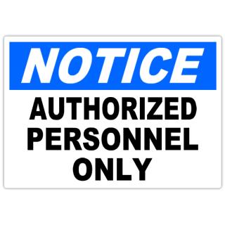 Notice+Authorized+Personnel+101