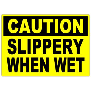 Caution+Slippery+When+Wet+101