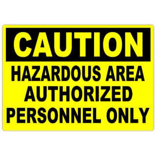 Caution+Hazardous+Area+101