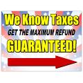 Tax Refund Sign 101