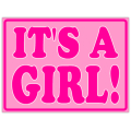 It's a Girl Sign 102