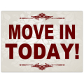 Move In Today Sign 101