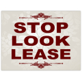 Stop Look Lease Sign 101