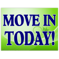Move In Today Sign 102
