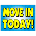 Move In Today Sign 103