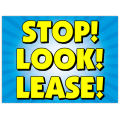 Stop Look Lease Sign 103