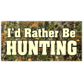 I'd Rather Be Hunting Plate 101