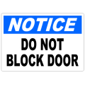 Notice Do Not Block Door 101