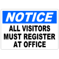 Notice All Visitors Must Register 101