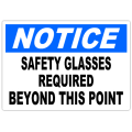 Notice Safety Glasses Required 101