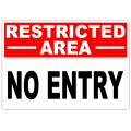 Restricted No Entry 101